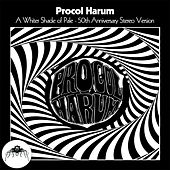 A Whiter Shade of Pale (50th Anniversary Stereo Mix) de Procol Harum