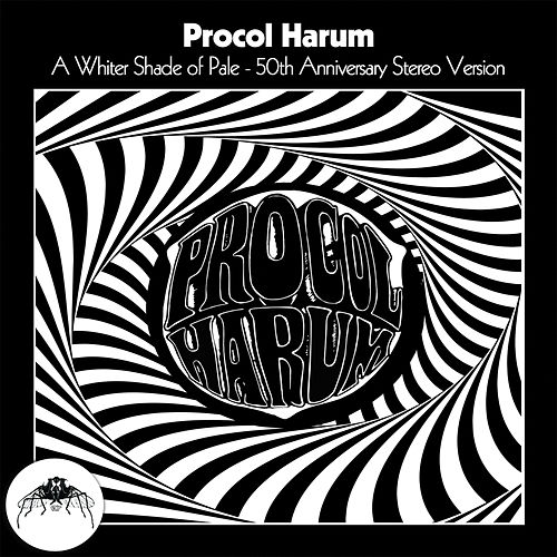 A Whiter Shade of Pale (50th Anniversary Stereo Mix) by Procol Harum