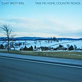 Take Me Home, Country Roads by Cary Brothers