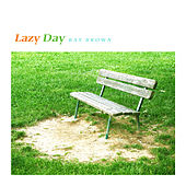 Lazy Day by Ray Brown