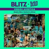 Babilônia Maravilhosa (Versão Acústica) by Blitz