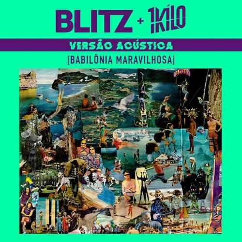 Babilônia Maravilhosa (Versão Acústica) de Blitz