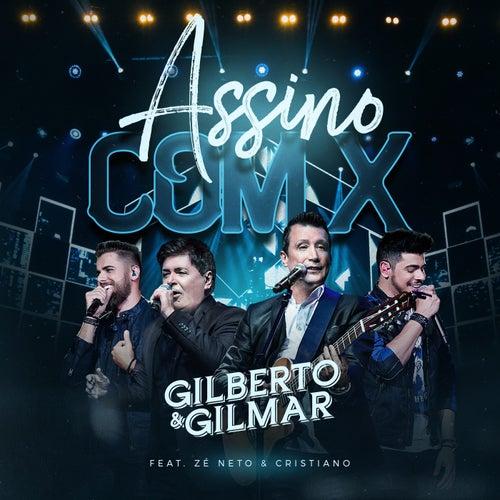 Assino Com X (Ao Vivo) de Gilberto & Gilmar