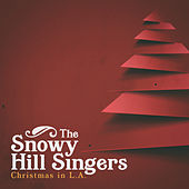 Christmas In L.A de The Snowy Hill Singers