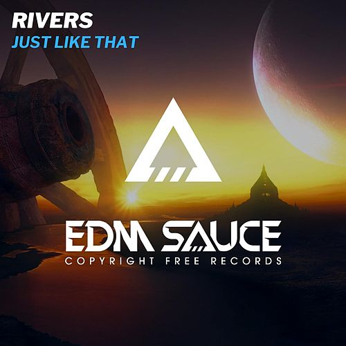 Just Like That by Rivers