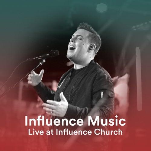 Live At Influence Church de Influence Music
