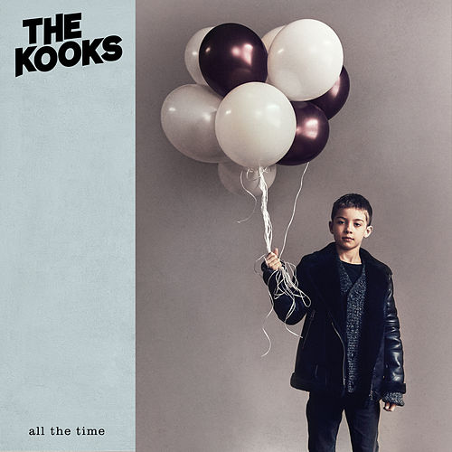 All the Time (Edit) by The Kooks