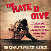 The Hate U Give - The Complete Fantasy Playlist de Various Artists