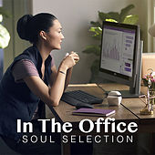 In The Office: Soul Selection by Various Artists