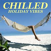 Chilled Holiday Vibes von Antonio Paravarno