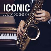 Iconic Jazz Songs by Various Artists