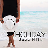 Holiday Jazz Hits de Various Artists