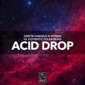 Acid Drop by Dimitri Vangelis & Wyman