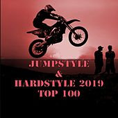 Jumpstyle & Hardstyle 2019 Top 100 by Various Artists