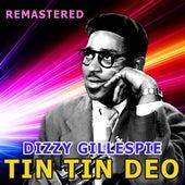 Tin Tin Deo by Dizzy Gillespie