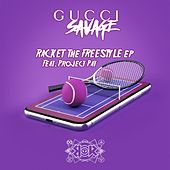 Racket The Freestyle EP de Gucci Savage
