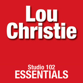 Lou Christie: Studio 102 Essentials de Lou Christie