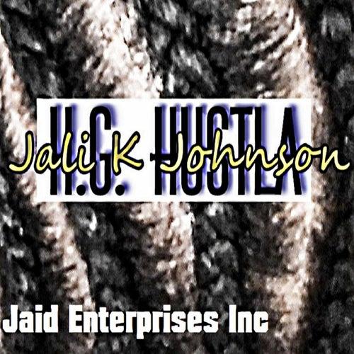 Jali K Johnson by H.G. Hustla