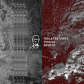 Ombres EP by Isolated Lines