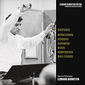 Overtures: Mendelssohn - Schubert - Schumann - von Weber - Humperdinck - Wolf-Ferrari by Leonard Bernstein