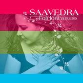 Saavedra Folclorica Duetos by Saavedra