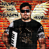 Rhyme and Reason de Mixxwell