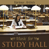 Music for Study Hall by Various Artists