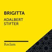 Stifter: Brigitta (Reclam Hörbuch) von Reclam Hörbücher