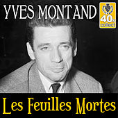 Les Feuilles Mortes (Remastered) - Single by Yves Montand
