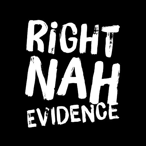 Right Nah by Evidence