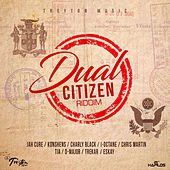 Dual Citizen Riddim de Various Artists