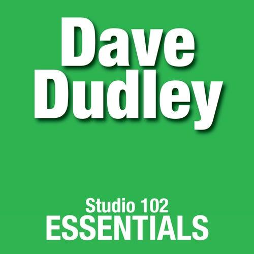 Dave Duddley: Studio 102 Essentials by Dave Dudley