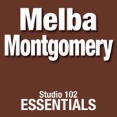 Melba Montgomery: Studio 102 Essentials by Melba Montgomery