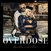 (Love) Overdose [feat. Chris Brown] (Joey Rumble Remix) by AGNEZ MO