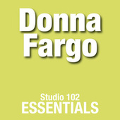 Donna Fargo: Studio 102 Essentials de Donna Fargo