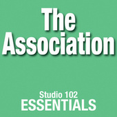 The Association: Studio 102 Essentials de The Association