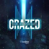 Crazed de Marc Moosbrugger