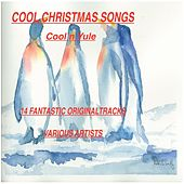 Cool Christmas Songs by Various Artists