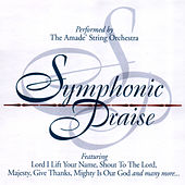 Symphonic Praise by Amade String Orchestra