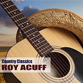 Country Classics by Roy Acuff