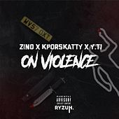 On Violence (feat Zino & Y.T1) von KpOrSkatty