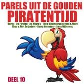 Parels uit de Gouden Piratentijd, Deel 10 van Various Artists