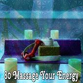 80 Massage Your Energy de Meditación Música Ambiente