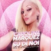 Su di noi von Carolina Marquez