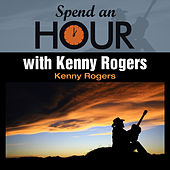 Spend an Hour with Kenny Rogers von Kenny Rogers