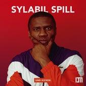 Und Kicken von Sylabil Spill