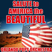 Salute to America the Beautiful by 101 Strings Orchestra
