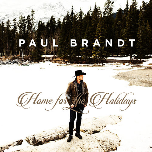 Home for the Holidays by Paul Brandt