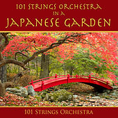 101 Strings Orchestra in a Japanese Garden de 101 Strings Orchestra