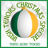 Irish Tenors Christmas Special de Three More Tenors